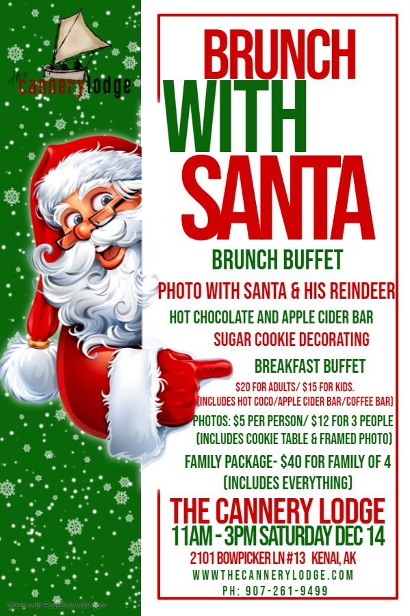 Brunch with Santa @ The Cannery Lodge
